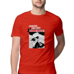 Roti kahaan milegi comrade buy funny t shirt in india